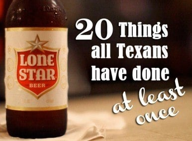 Next: 20 Things All Texans Have Done at Least Once